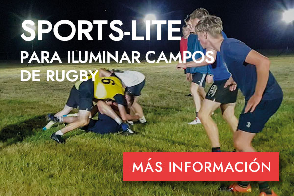 SPORTS-LITE PARA ILUMINAR CAMPOS DE RUGBY - MÁS INFORMACIÓN